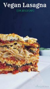 The most delicious, Vegan, allergy-friendly lasagna!