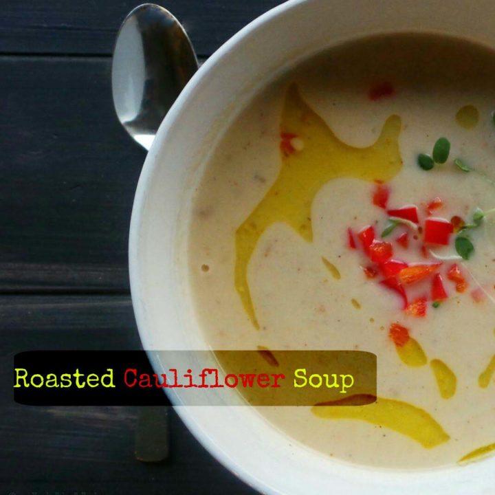 Roasted Cauliflower Soup (dairy free)