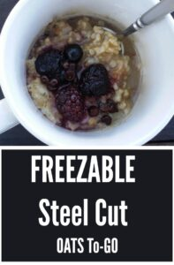Steel Cut Oats To-Go, Allergy-free + Vegan + Gluten-free