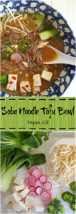 Asian-inspired, flavor-packed, Soba Noodle Tofu Bowl