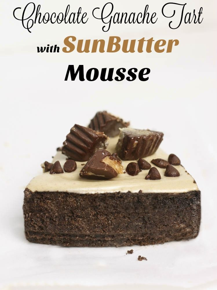 Rich & creamy, cool & dreamy, allergy-friendly chocolate tart with a layer of ganache, then topped with SunButter Mousse